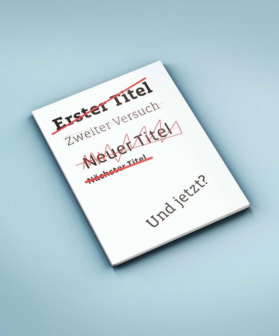 Skizze eines Magazins oder Buchs: Patrik Stäbler (Autor) beschreibt, wie die Suche nach einem Titel für sein Buch vonstatten ging.